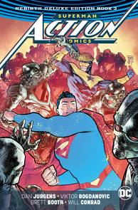 SUPERMAN ACTION COMICS REBIRTH DLX COLL HC BOOK 03