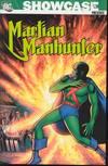 SHOWCASE PRESENTS MARTIAN MANHUNTER TP VOL 01 ***OOP***