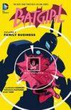 BATGIRL TP VOL 02 FAMILY BUSINESS