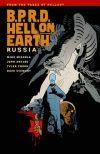 BPRD HELL ON EARTH TP VOL 03 RUSSIA ***OOP***