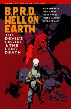 BPRD HELL ON EARTH TP VOL 04 DEVIL ENGINE & LONG DEATH