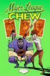 CHEW TP VOL 05 MAJOR LEAGUE CHEW