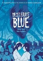 DECELERATE BLUE GN