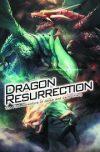 DRAGON RESURRECTION GN