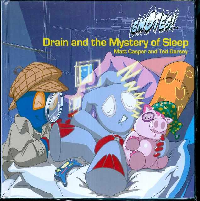 DRAIN AND THE MYSTERY OF SLEEP HC