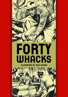EC JACK KAMEN FORTY WHACKS & OTHER STORIES HC