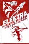 ELEKTRA BY FRANK MILLER OMNIBUS HC ***1ST PRINTING – OOP***