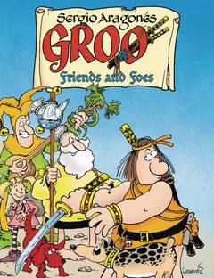 GROO FRIENDS AND FOES HC