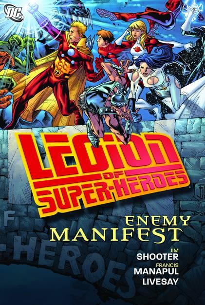 LEGION OF SUPER-HEROES ENEMY MANIFEST HC