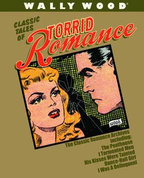 WALLY WOOD TORRID ROMANCE DLX SLIPCASED