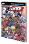 X-FORCE EPIC COLLECTION TP UNDER GUN